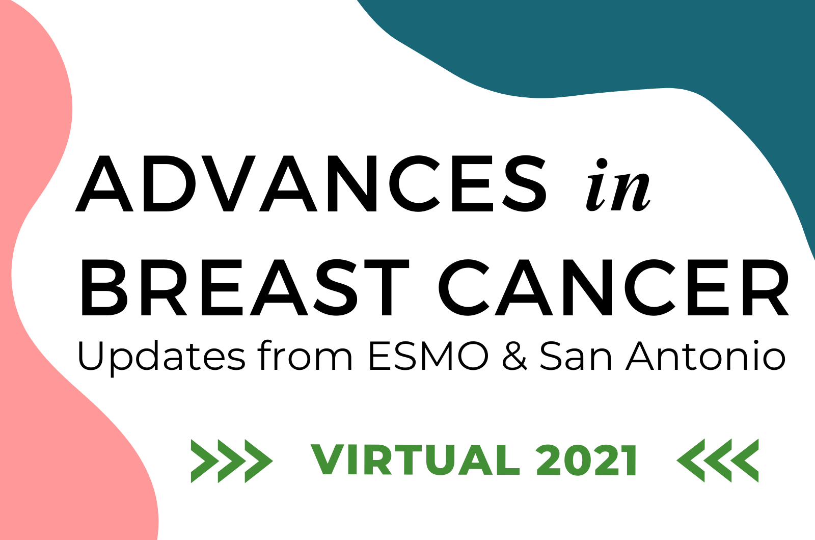 Advances in Breast Cancer