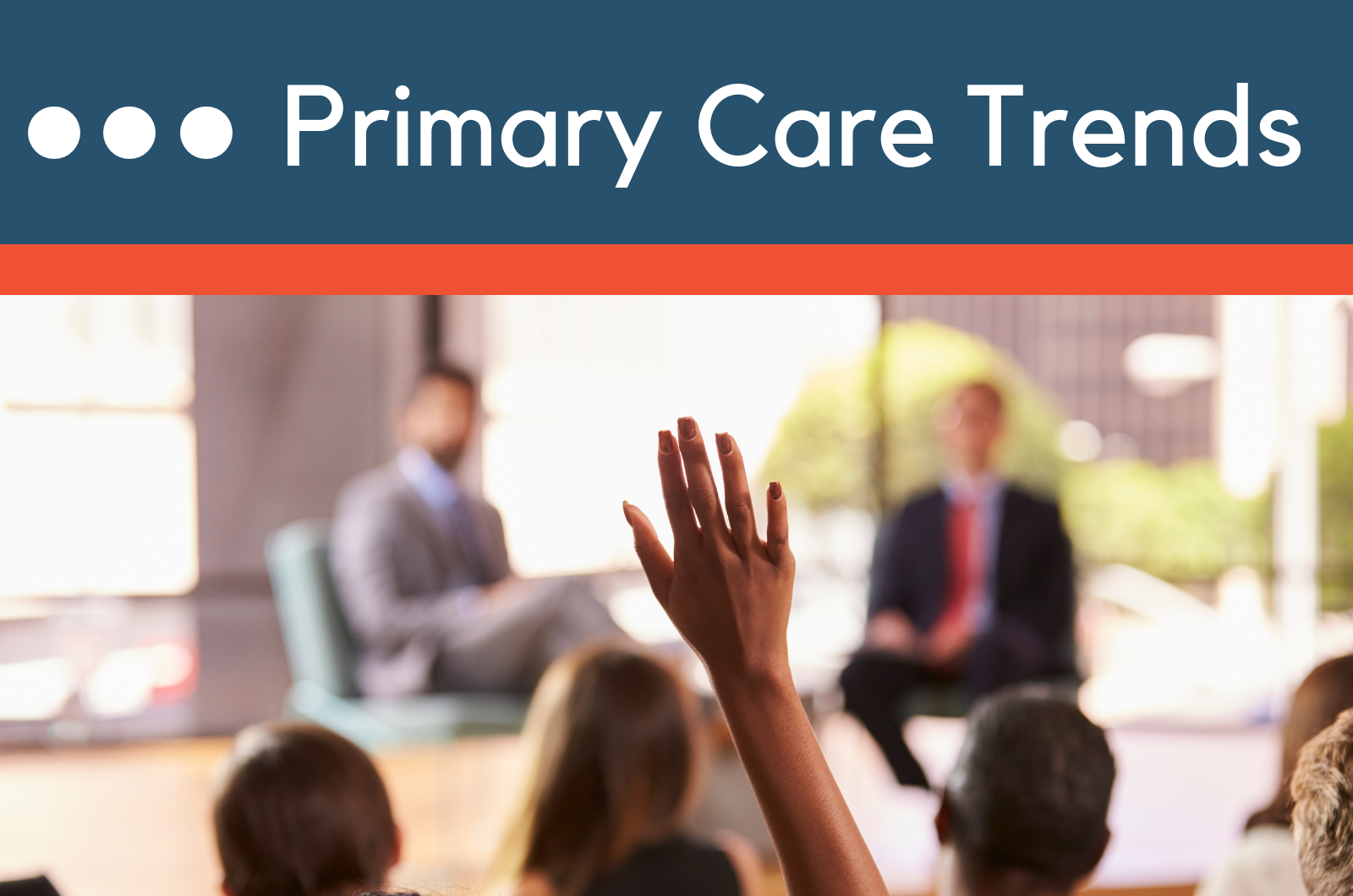 Primary Care Trends Conference