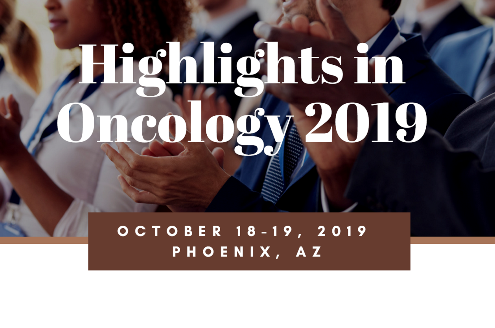 Highlights in Oncology Phoenix