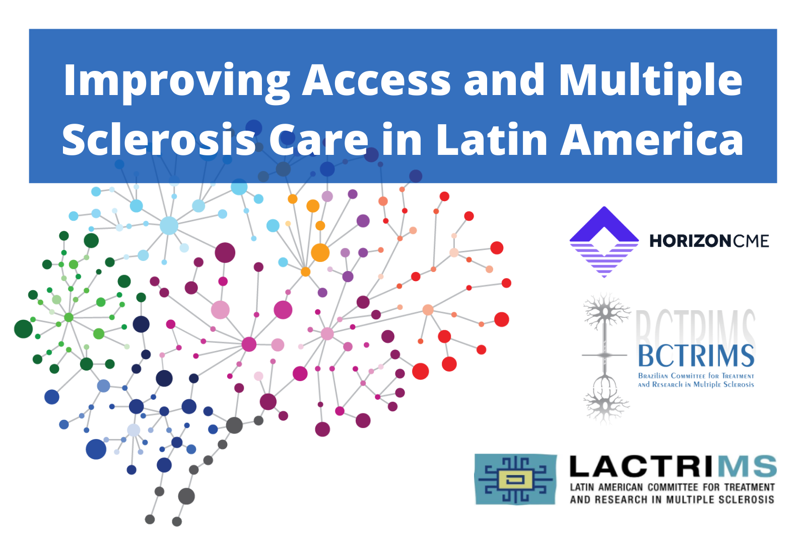 Improving Access and Multiple Sclerosis Care in Latin America