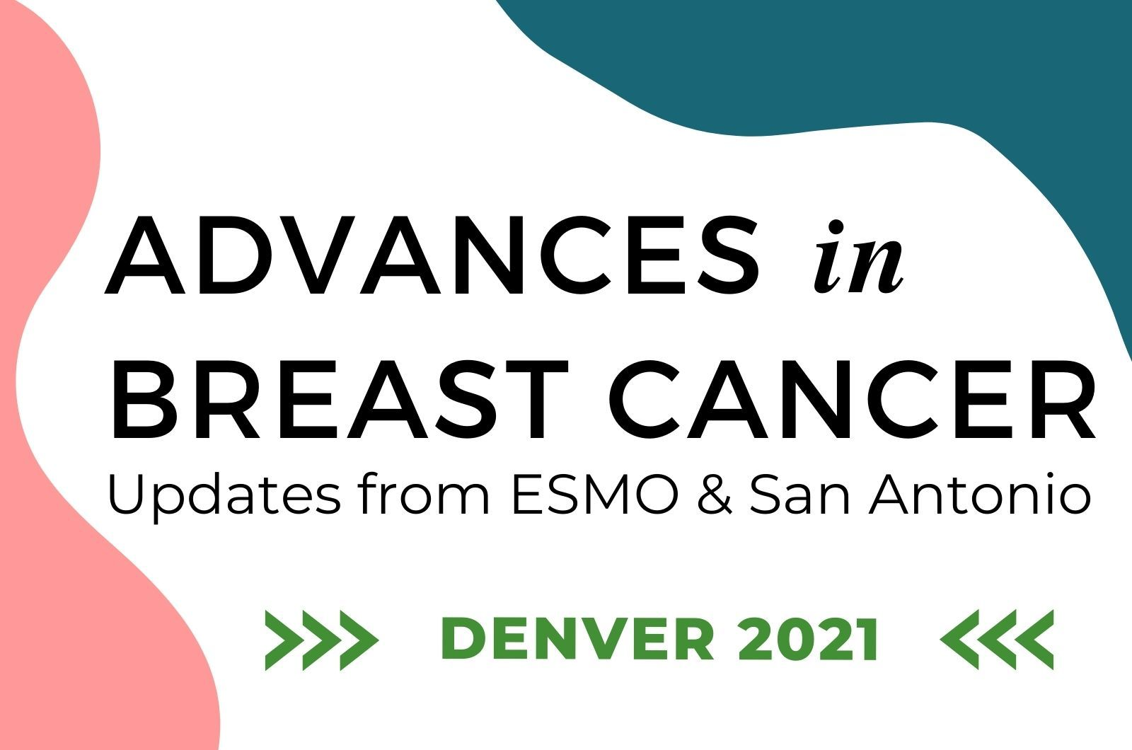 Advances in Breast Cancer Denver